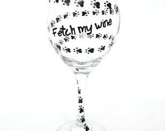 Dog Paw Print Hand painted wine glass Fetch My Wine