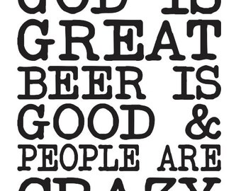 """Inspirational STENCIL **God is Great Beer is Good**  12""""x14"""" for Painting Signs,Fabric,Canvas,Airbrush, Crafts, Wall Art and Decor"""