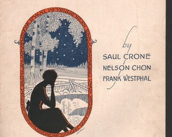 Musical Score from Broken Dreams by Saul Crone, Nelson Chon, Frank Westphal, 1924 Hearst Music Pub