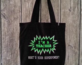 """Shopping bag """"superpower teacher"""" for teachers (100% organic cotton)"""