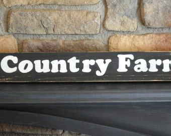 Rustic wood,  Country Farm sign,  wooden wall decor, wood shelf sitter, sign sayings, reclaimed wood signs, farm decor