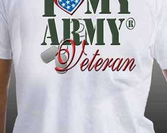 I Love My Army Veteran Patriotic United States Military T-Shirt