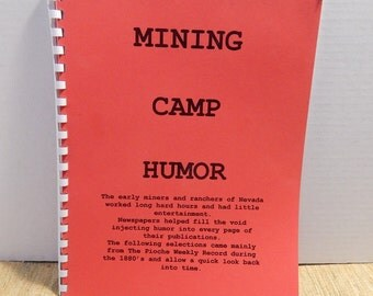 Mining Camp Humor 56 Pages History Book Newspaper 1800's Funny Stories Historical Facts