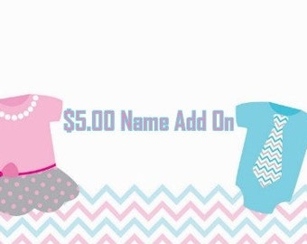 Name Add On For Onesie / Shirts