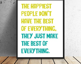 Happiest People - Print - Instant download - 8 x 10 or 11 x 14