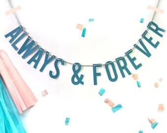 ALWAYS & FOREVER /// Letter Banner