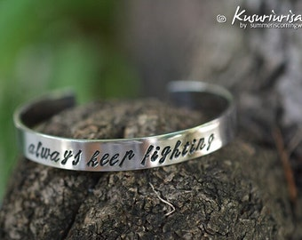 Always keep fighting 8mm HQ stainless steel handwriting stamped Bracelet Cuff hand writing