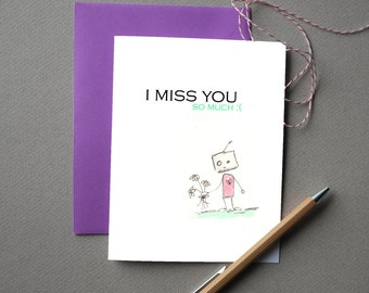 I Miss You so much :( - Greeting Card