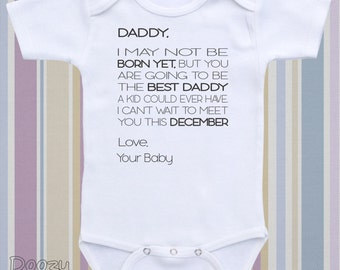 Pregnancy Announcement Pregnancy Reveal Personalize Baby Onesie ® Baby Announcement Going to Be a Dad / Daddy I Know I May Not Be Born Yet