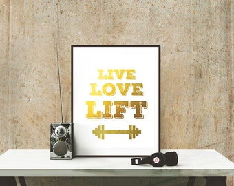 Live Love Lift Gym Poster White-Motivational Fitness Posters-Gold Barbell Weightlifting Print 8x10 and 5x7 instant download