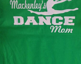 Customized Dance Mom Tshirt