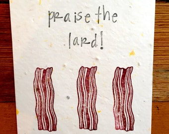 Wildflower Seed Greeting Card, Seed Paper, Plantable Greeting Card, Seed Paper Card, Eco-friendly card, Praise The Lard, Bacon Card, Bacon
