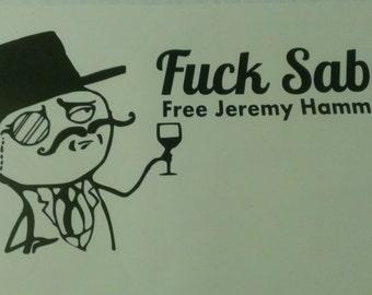 F*ck Sabu / Free Jeremy Hammond Benefit T-Shirt Unisex Sizes S-3XL