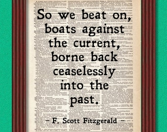 BUY 2 GET 1 FREE So we beat on boats against the current Dictionary Art Print Quote The Great Gatsby F. Scott Fitzgerald Decor Wall Deco