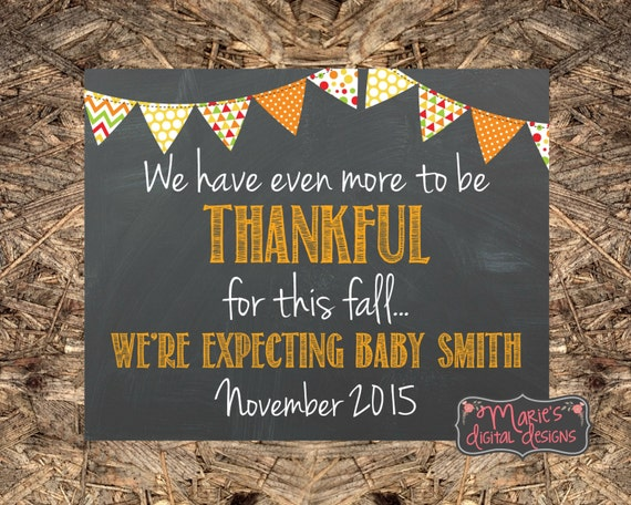 Fall Thanksgiving Pregnancy Announcement We Have Even More – Fall Birth Announcements