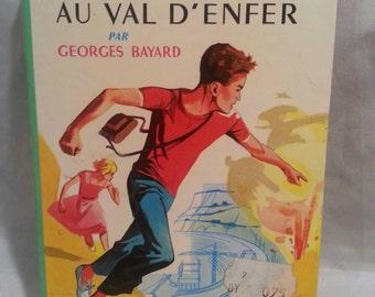 MICHEL Au val d'enfer  livre en francais  book in french (1960)hard cover