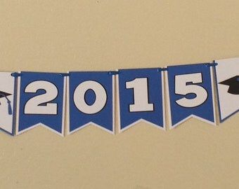 Graduation Party Banner, Class of 2015 Banner, Graduation Banner, Graduation Party Decorations