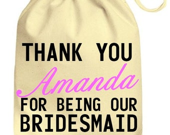 Personalized Wedding Drawstring Cotton Gift Bag Thank You Named For Being Our Bridesmaid, Personalised Wedding Bag Favors Just Married