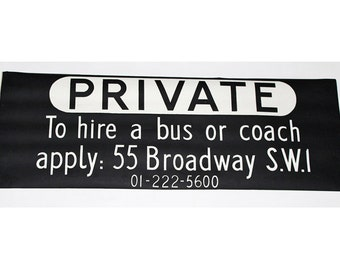 Bus Blind. Vintage. London Transport. 1960's Original 'PRIVATE'. Screen Printed. Dutch Linen.