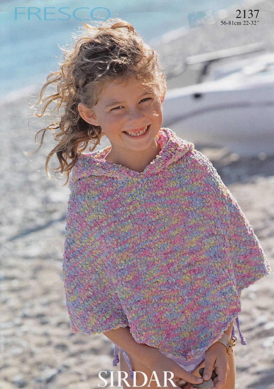Knitting Pattern For A Little Girl s Cape : Girls Poncho w/Hood Knitting Pattern Sirdar Fresco Poncho