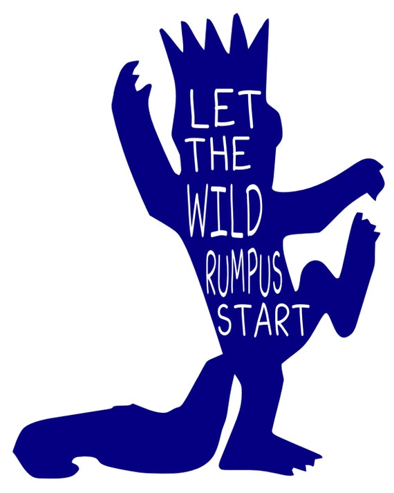 Gargantuan image pertaining to let the wild rumpus start printable
