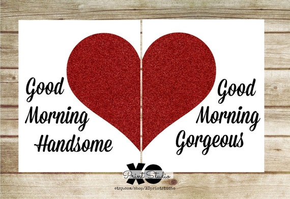 Good Morning Beautiful Wall Art : Items similar to good morning handsome