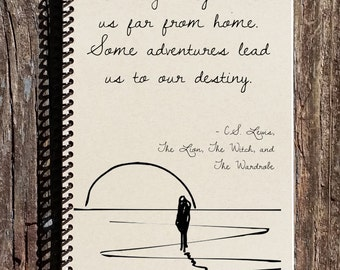 CS Lewis Quote - Some Roads Lead Us To Our Destiny - The Lion The Witch The Wardrobe - CS Lewis Notebook - Notebook - Journal