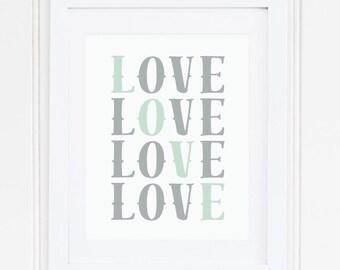 GRAY, MINT, Nursery Wall Art, Nursery Art, Nursery Decor, Nursery Quote, LOVE, Modern, Printable, Instant Download, Playroom