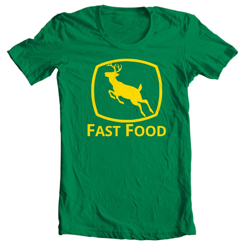 Fast Food - Deer Hunting T-shirt