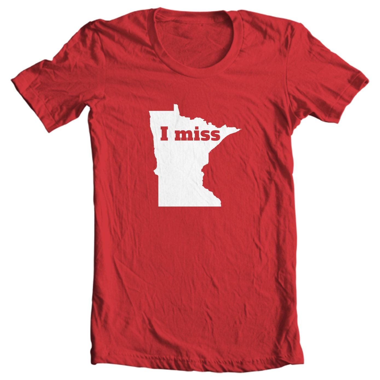 Minnesota T-shirt - I Miss Minnesota - My State Minnesota T-shirt