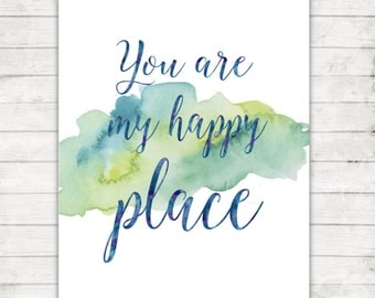 Typography Print, Instant Download, You Are My Happy Place, Printable Wall Art, Quote Art, Blue Decor