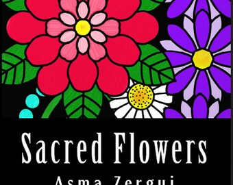 Sacred Flowers -  Coloring Book for Adults