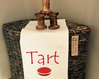 Tea Towel Funny Gift Kitchen Gift Tart! Handmade Tea Towel Embroidered Tea Towel Gift Humour Quirky Kitchenware