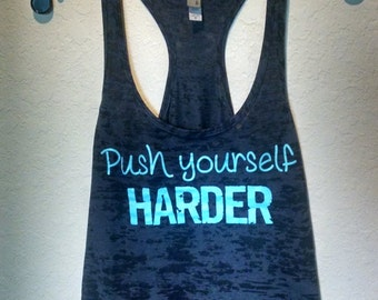Push Yourself Harder racerback fitness tank top in black