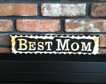 Personalized Custom Wood Sign  BEST MOM