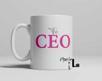 The CEOs Coffee Mug, ceo mug, pink mug, occupation gift, work mug, gift for her, funny mug, gift for him, double sided image