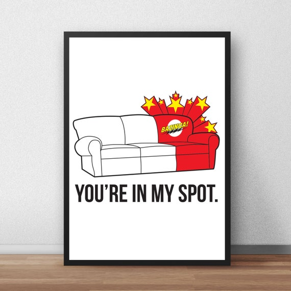 May The 4th Be With You Sheldon Cooper: Big Bang Theory Poster You're In My Spot Sheldon Cooper