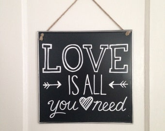 Love is all you need- Chalkboard