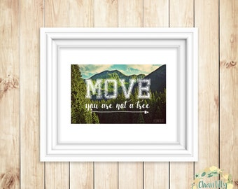 Move - You Are Not A Tree A4 Digital Print IDWTBAT