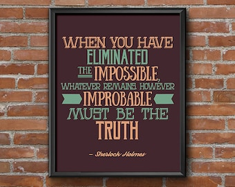 Sherlock Poster Quote Wall Art, Hipster Room Decor, Dorm Decor Printable, Eliminated the Impossible, Arthur Conan Doyle, Apartment Decor Art