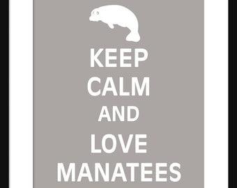 Keep Calm and Love Manatees - Manatees - Art Print - Keep Calm Art Prints - Posters