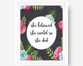 She Believed She Could So She Did Typography Quote, Floral Print, Bohemian Wall Art, Colorful Typography Calligraphy Office Home Dorm Decor
