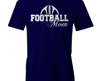 FOOTBALL MOM T-shirt Funny Mum Mothers Day