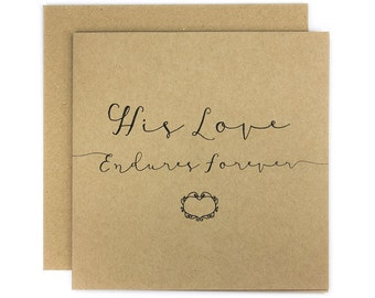 His Love Endures Forever Greeting Card | Made In Australia