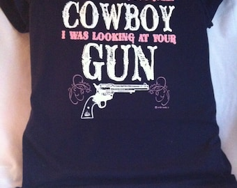 Cowboy I like your Gun