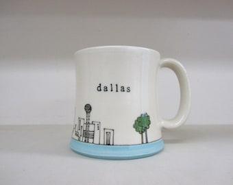 MADE TO ORDER ~ Dallas Mug