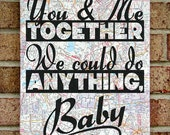 Dave Matthews Band : You & Me Together We Could Do Anything, Baby - Typography Art on Vintage Maps - You and Me - DMB