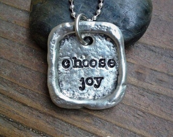 Choose Joy - Artisan Pewter Inspirational Stamped Necklace