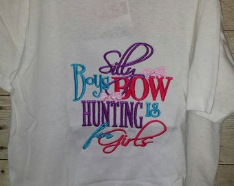 Silly Boys Bow hunting is for girls Tshirt T-shirt 5T
