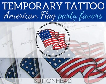 4th of July Party Favors - Fourth of July Party Favors Temporary Tattoos - 6 USA American Flag Patriotic Tattoos